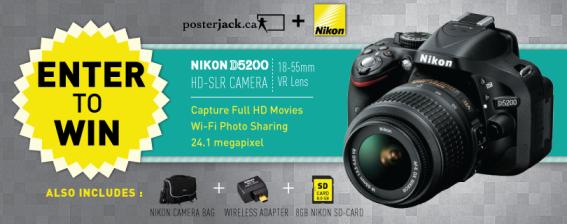 Nikon D5200 HD-SLR Digital Camera Posterjack Facebook Contest