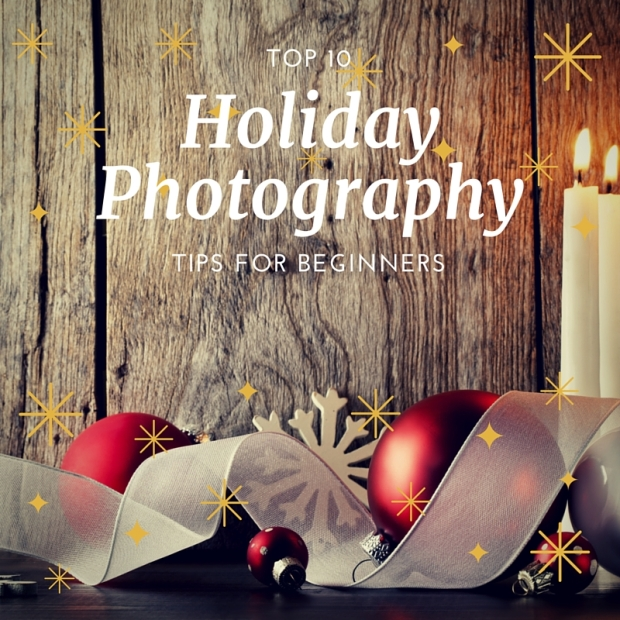 Holiday Christmas Photos Decorations Candles Top Ten Photography Tips